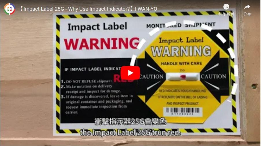 【Impact Label 25G - Why Use Impact Indicator?】| WAN-YO