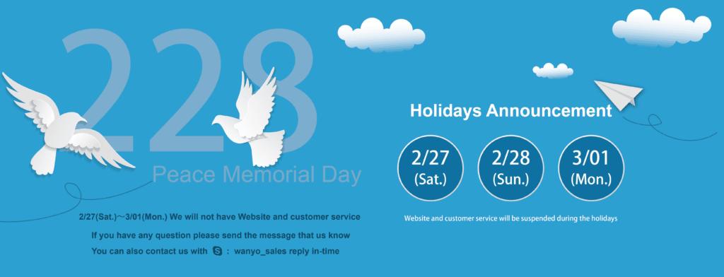 2021/2/28 Peace Memorial Day Holiday | WAN-YO